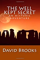 The Well Kept Secret by David Brooks