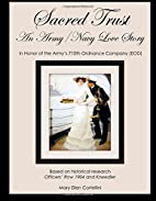 Sacred Trust: An Army/Navy Love Story…