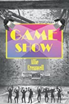 Game Show by Allie Cresswell