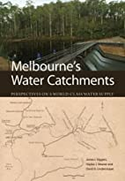 Melbourne's water catchments :…