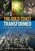 The Gold Coast Transformed: From Wilderness…