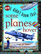 I Didn't Know That Some Planes Hover…
