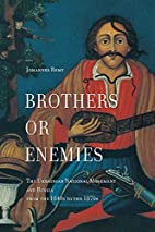 Brothers or Enemies: The Ukrainian National…