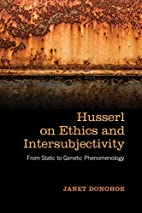 Husserl on Ethics and Intersubjectivity:…