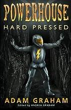 Powerhouse: Hard Pressed (Adventures of…