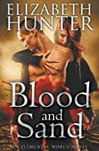 Blood and Sand by Elizabeth Hunter