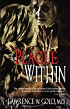 The Plague Within (Brier Hospital, #5) by…