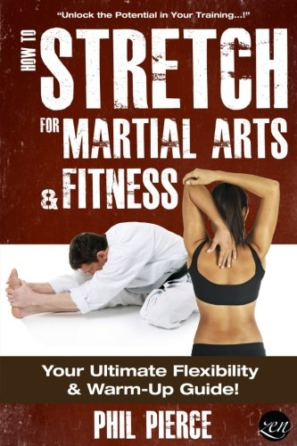 how-to-stretch-for-martial-arts-and-fitness-your-ultimate-flexibility-and-warm-up-guide