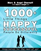 1,000 Little Things Happy Successful People…