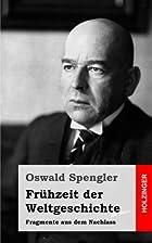 Frühzeit der Weltgeschichte by Oswald…
