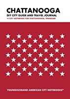 Chattanooga DIY City Guide and Travel…
