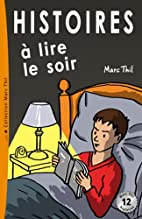 Histoires à lire le soir (French Edition)…