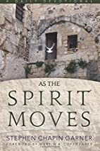 As The Spirit Moves: A Daily Devotional by…