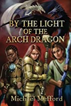 By the Light of the Arch Dragon (The Via…