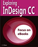 Wilson, C: Exploring InDesign CC