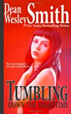 Tumbling Down the Nighttime by Dean Wesley…