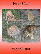 Four Cats by Velyn Cooper