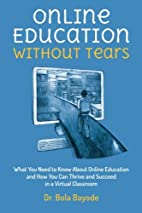 Online Education Without Tears: What You…