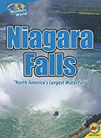 Niagara Falls (Wonders of the World) by…