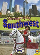 The People of the Southwest (U.S. Regions)…