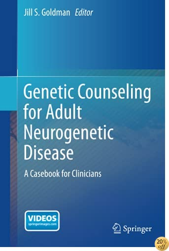 Genetic Counseling for Adult Neurogenetic Disease: A Casebook for Clinicians