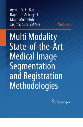 multi-modality-state-of-the-art-medical-image-segmentation-and-registration-methodologies-volume-1