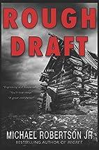 Rough Draft by Michael Robertson, Jr