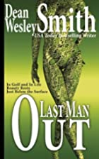 Last Man Out by Dean Wesley Smith
