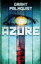 Azure by Grant Palmquist