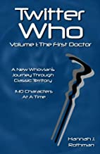 Twitter Who Volume 1: The First Doctor by…