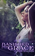Banished from Grace by Aria Williams