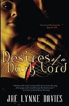 Desires of a Dark Lord by Jae Lynne Davies