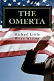 Little, Michael: The Omerta