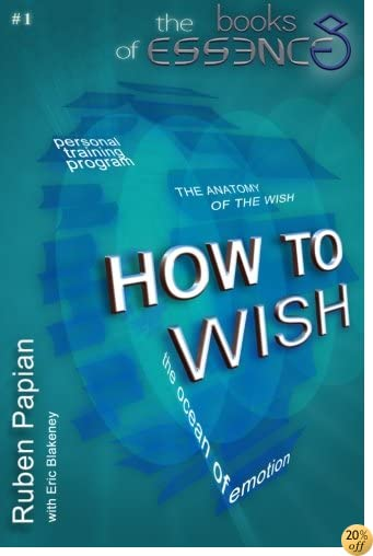How to Wish (The Books of Essence) (Volume 1)