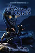 The Shadow's Touch: Ancient Enemy #2…