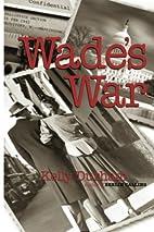 Wade's War by Kelly Durham