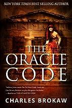 The Oracle Code by Charles Brokaw