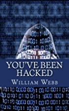 You've Been Hacked: 15 Hackers You Hope…