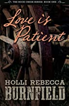 Love is Patient (second edition) (The Rock…