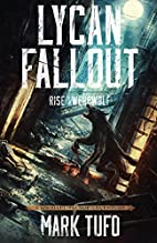 Lycan Fallout: Rise Of The Werewolf by Mark…