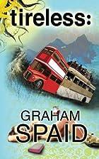 tireless: by Graham Spaid