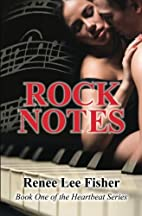 Rock Notes (Heartbeat, #1) by Renee Lee…