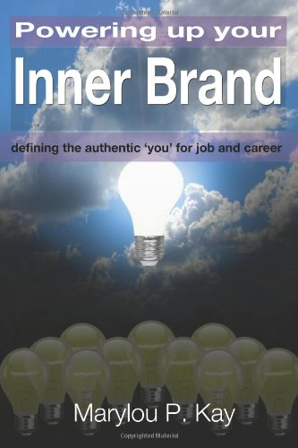 powering-up-your-inner-brand-defining-the-authentic-you-for-job-and-career