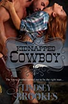 Kidnapped Cowboy by Lindsey Brookes