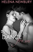 Dance For Me (Fenbrook Academy, #1) by…