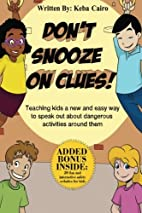 Don't Snooze on Clues!: Teaching kids a…