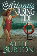 Atlantis Rising Tide: Lost Daughters of…