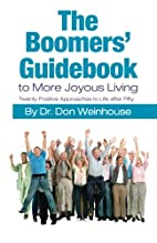 The Boomers' Guidebook to More Joyous…