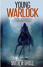 Young Warlock: The One Saga (Epic fantasy…