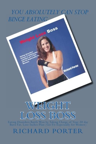 weight-loss-boss-eating-disorders-battle-won-by-taking-charge-of-your-20-day-burn-fat-lose-inches-plan-git-fit-especually-for-women